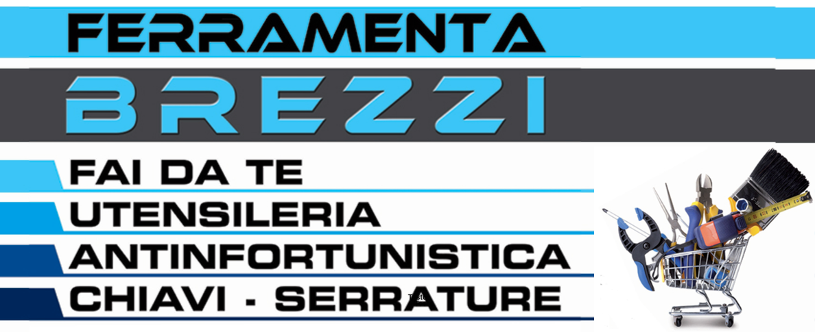 FERRAMENTA BREZZI - MANUTENZIONE SERRATURE E MOTORIZZAZIONE TAPPARELLE - 1
