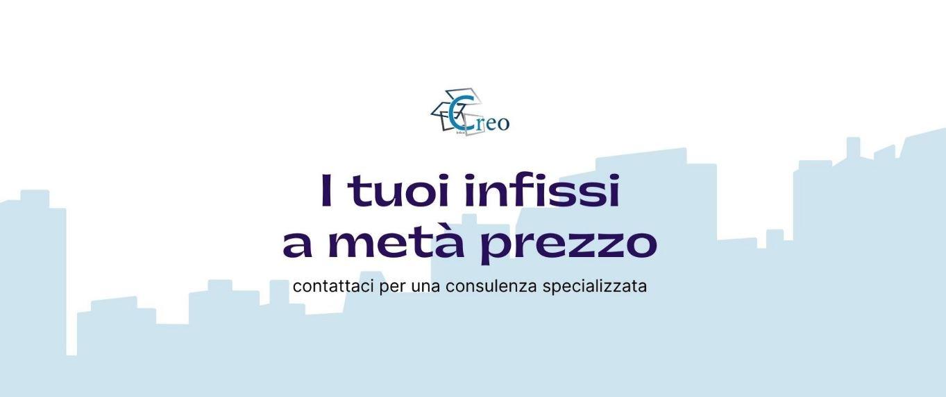 CREO PRODUZIONE REALIZZAZIONE INFISSI PVC E ALLUMINIO ISOLAMENTO TERMICO ACUSTICO INFISSI IN PVC RISPARMIO ENERGETICO - 1